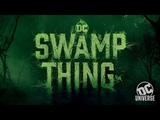 DC UNIVERSE THE ULTIMATE MEMBERSHIP Swamp Thing Reveal
