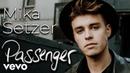 Mika Setzer Passenger Official Music Video