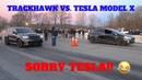 JEEP TRACKHAWK DESTROYED A TESLA MODEL X P100D IN A DRAG RACE!