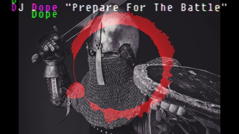 DJ Dope Prepare For The Battle - Trap Rap Beat - Instrumental - Music - Трэп Рэп Музыка