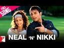 Neal 'n' Nikki - Full Title song Uday Chopra Tanisha Mukherjee KK Shweta Pandit