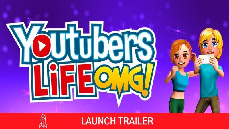 Релизный трейлер Youtubers Life OMG Edition