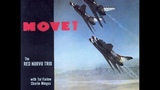 Red Norvo Trio with Tal Farlow &amp Charles Mingus Move! ( Full Album )