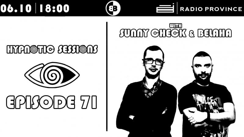 Sunny CHECK Belaha - Hypnotic Sessions Ep.71