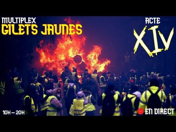 Live Multiplex Gilets Jaunes Acte XIV France gilets jaunes direct paris yellowvest live