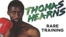 Thomas Hearns RARE Training In Prime