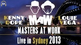 Masters at Work (Kenny Dope &amp Louie Vega) Live in Sydney 2013