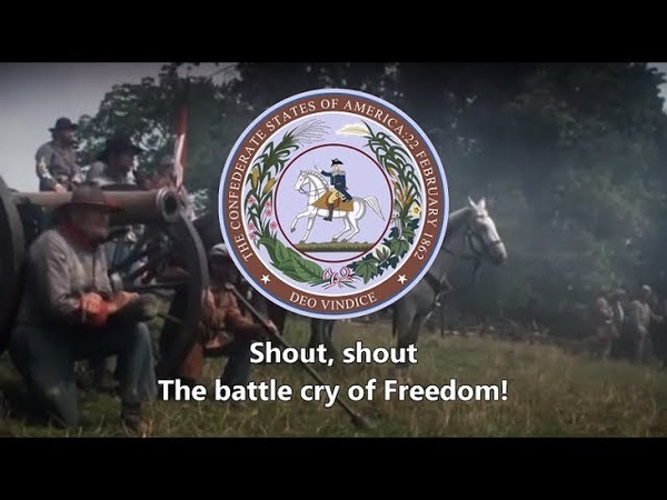 The Battle Cry of Freedom (Confederate Version) - Confederate Civil War Song