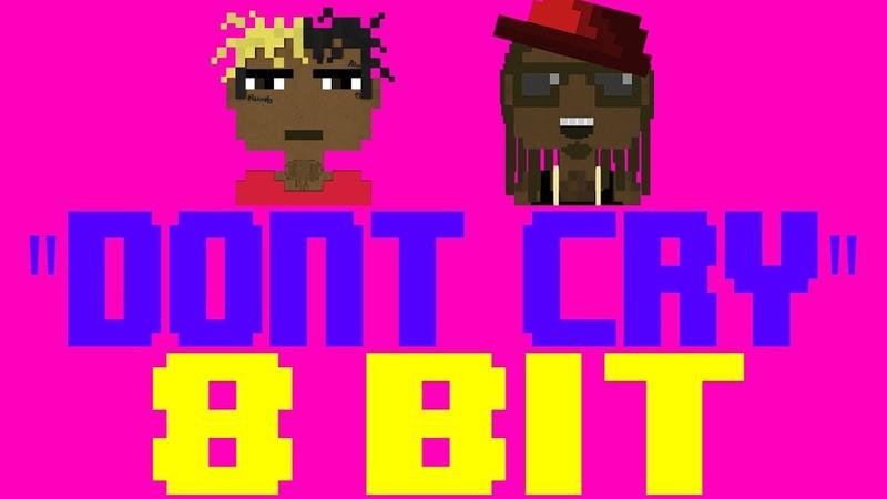 Don't Cry [8 Bit Tribute to Lil Wayne feat. XXXTENTACION] - 8 Bit Universe