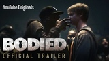 Bodied - Official Trailer - Produced by Eminem [NR]