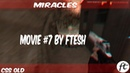 CS S OLD MOVIE 7 MIRACLES by FTESH