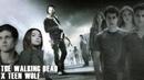 Teen Wolf x The Walking Dead