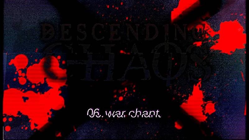 Descending Chaos War Chant