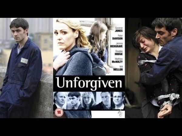 Непрощенная 1 серия драма криминал 2009 Великобритания