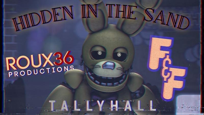 (FFSFM) Hidden In The Sand - TallyHall - Roux36 Animations (READ DESCRIPTION.)