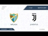27.01.2018 Malaga-Juventus. Nizhny Tagil. Afl.