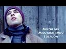 Muzaffar Mirzarahimov - Lolajon | Музаффар Мирзарахимов - Лолажон (Karaoke version)