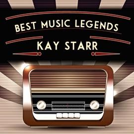 Kay Starr альбом Best Music Legends