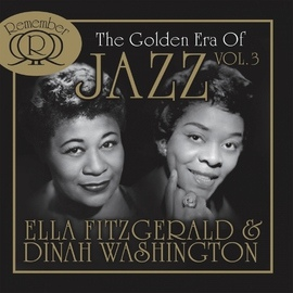 Ella Fitzgerald альбом The Golden Era of Jazz Vol. 3