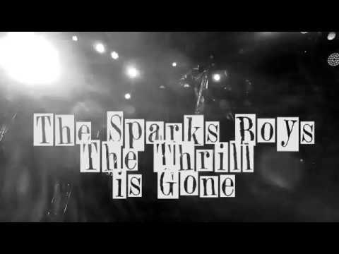 The Sparks Boys - The Thrill is Gone