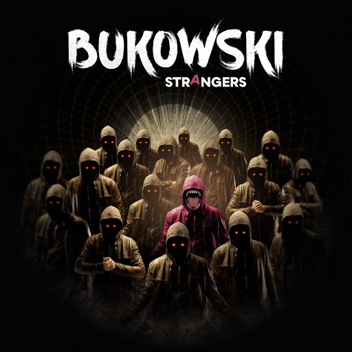 Bukowski альбом Strangers