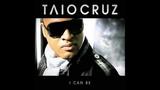 Taio Cruz - I Can Be (2010 Remix)