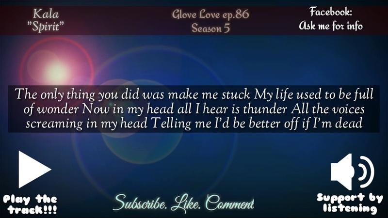Glove Love ep.86-Tonight's episode-Kala-Spirit Poem