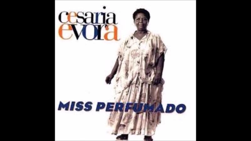 Cesária Évora - Miss Perfumado