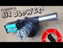 How to Make a Powerful Air Blower - Kablosuz Hava Üfleme Fanı