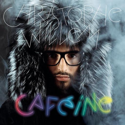Christophe Willem альбом Caféine (Version deluxe)