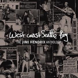 Jimi Hendrix альбом West Coast Seattle Boy: The Jimi Hendrix Anthology