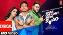 LYRICAL Har Ghoont Mein Swag Tiger Shroff Disha Patani Badshah New Song 2019