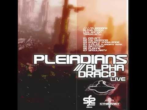 Pleiadians - Alpha Draco (Live Edit 2014)