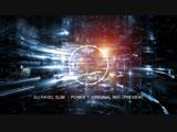 DJ Pavel Slim - Power T (Original Mix)