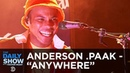 """Anderson .Paak """"Anywhere"""" LiVE @ The Daily Show"""