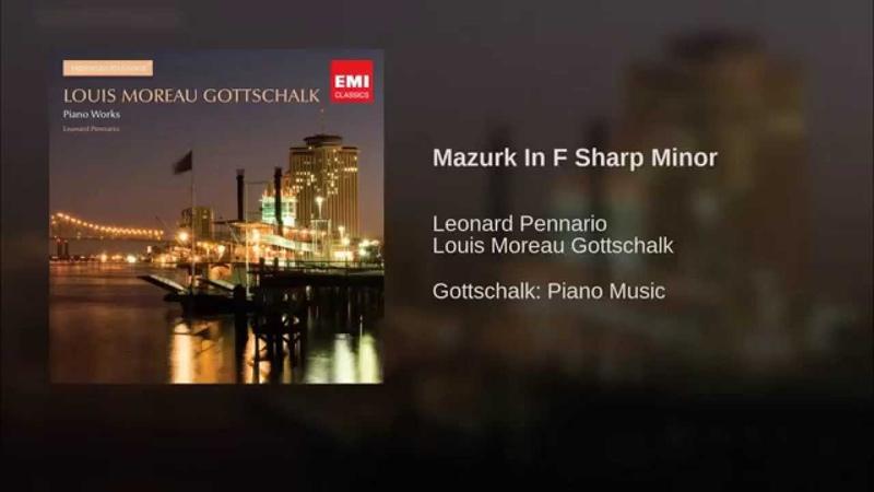 Gottschalk Mazurk In F Sharp Minor (Remastered)
