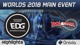 EDG vs KT Highlights Worlds 2018 Main Event Edward Gaming vs KT Rolster by Onivia