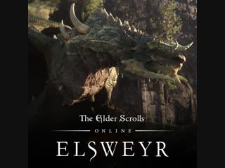 The Elder Scrolls Online: Elsweyr - видеоролик анонса