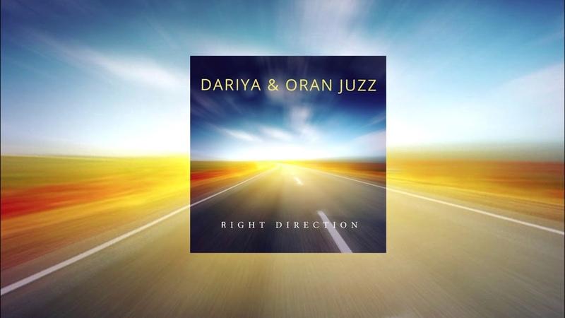 Dariya Oran Juzz - Right direction (2018)