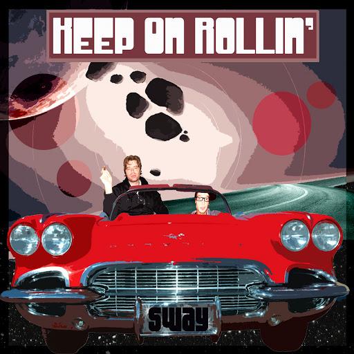 Sway альбом Keep On Rollin'