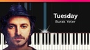 Burak Yeter - Tuesday ft. Danelle Sandoval Piano Tutorial - Chords - How To Play - Cover
