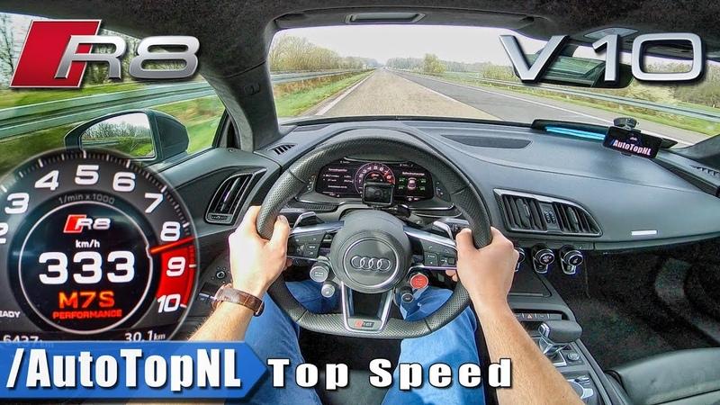 AUDI R8 V10 PLUS | AUTOBAHN POV 333KM/H | ACCELERATION TOP SPEED by AutoTopNL