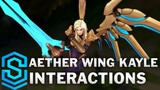 Aether Wing Kayle Special Interactions