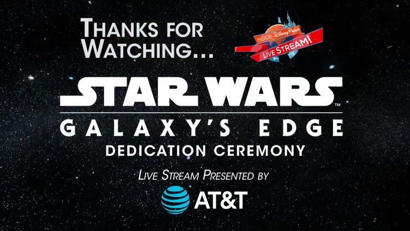 DisneyParksLIVE Star Wars Galaxy's Edge Dedication Moment