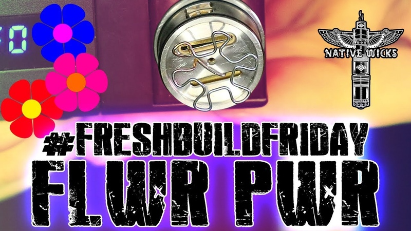 FRESHBUILDFRIDAY - Flower Power Coil/Mesh RDA