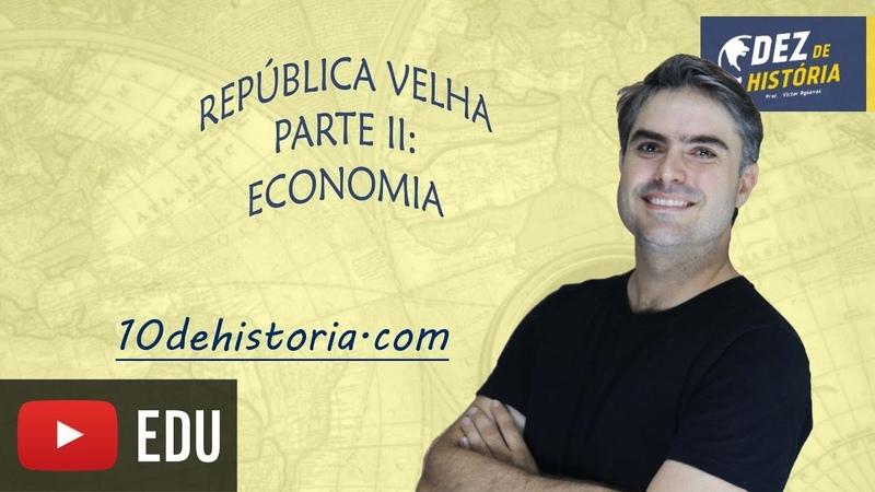 República Oligárquica 2: Economia da república do café com leite, república velha, dos coronéis.