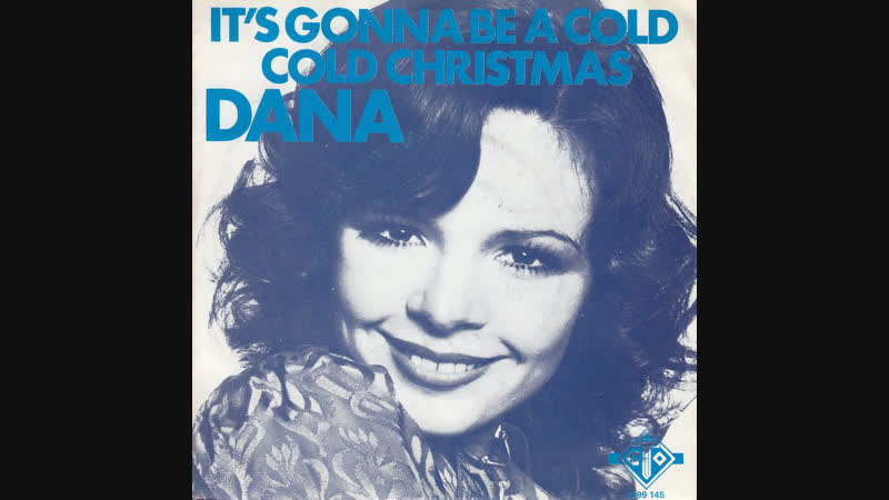 Dana - It's Gonna Be A Cold Cold Christmas