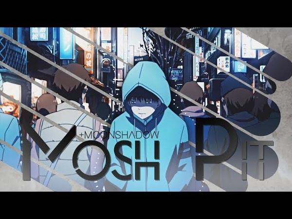 Mosh Pit [AMV] (collab w/ Moonshadow)