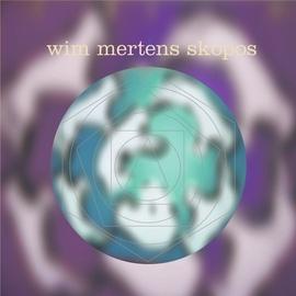 Wim Mertens альбом Skopos