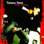 Tiziano Ferro альбом Rosso Relativo